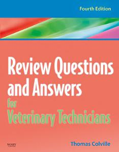 Review Questions and Answers for Veterinary Technicians   REVISED REPRINT   E Book PDF