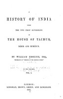 A History of India Under the Two First Sovereigns of the House of Taimur  B  ber and Hum  yun PDF