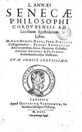 L. Senecae ... Ad Lucilium epistolarum liber