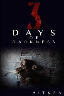 Three Days of Darnkess