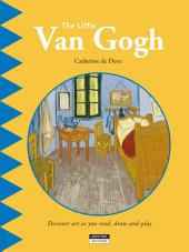 The Little Van Gogh: A Fun and Cultural Moment for the Whole Family!