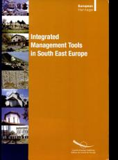 Integrated Management Tools in the Heritage of South-East Europe