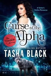 Curse of the Alpha: The Complete Bundle (Episodes 1-6): A Tarker's Hollow BBW Shifter Romance