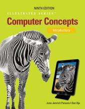 Computer Concepts: Illustrated Introductory: Edition 9