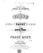 Valse de l'opéra Faust de Gounod: pour le piano