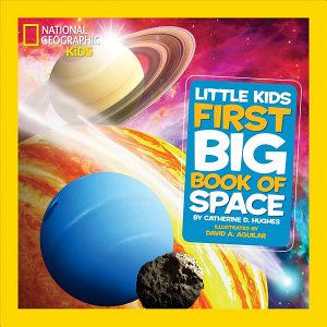 National Geographic Little Kids First Big Book of Space Book