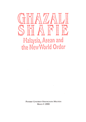 Malaysia  ASEAN  and the New World Order
