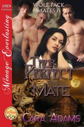 Their Perfect Mate [Wolf Pack Mates 6] (Siren Publishing Ménage Everlasting)
