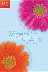 The One Year Women's Friendship Devotional