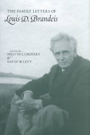 The Family Letters of Louis D  Brandeis