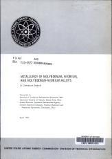 Metallurgy of Molybdenum  Niobium  and Molybdenum niobium Alloys PDF