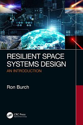 Resilient Space Systems Design
