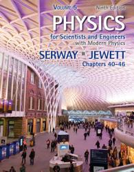 Physics For Scientists And Engineers Volume 5 Chapters 40 46 Book PDF