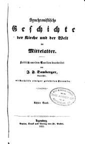 Synchronistische Geschichte der Kirke und der Welt im Mittelalter: Band 8