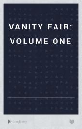 Vanity Fair: volume one