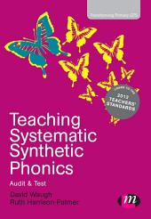 Teaching Systematic Synthetic Phonics: Audit and Test