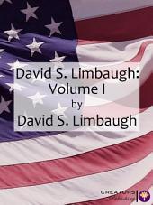 David Limbaugh: Volume I: Volume 1