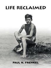 Life Reclaimed