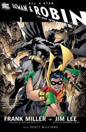 All Star Batman & Robin, The Boy Wonder, Vol. 1