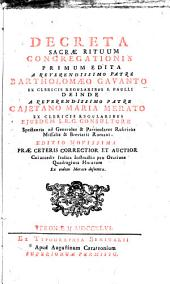 Decreta sacrae rituum congregationis primum edita a reverendissimo patre Bartholomaeo Gavanto ... deinde a reverendissimo patre Cajetano Maria Merato ..