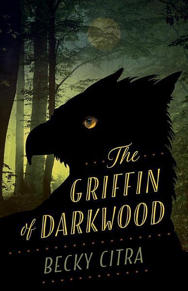 Download Griffin of Darkwood Book