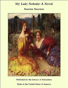 My Lady Nobody  A Novel PDF
