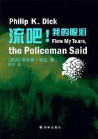 Flow My Tears  the Policeman Said  Mandarin Edition  PDF