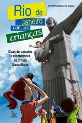 Rio de Janeiro com as crianças: Dicas de passeios e aventurinhas na Cidade Maravilhosa