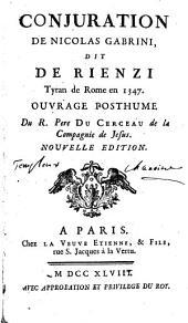 Conjuration de Nicolas dit de Rienzi: les incommodités de la grandeur comédie héroïque
