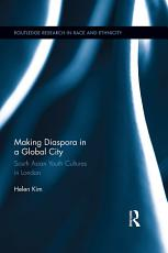 Making Diaspora in a Global City PDF