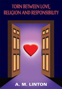Torn Between Love  Religion and Responsibility PDF