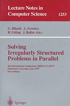 Solving Irregularly Structured Problems in Parallel PDF