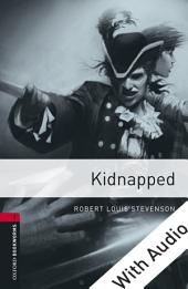 Kidnapped - With Audio Level 3 Oxford Bookworms Library: Edition 3