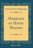 Marriage of Hindu Widows (Classic Reprint)