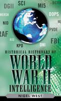 Historical Dictionary of World War II Intelligence PDF