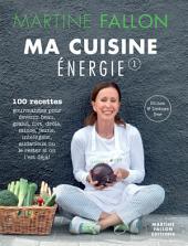 Ma cuisine Energie de Martine Fallon