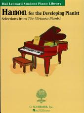 Hanon for the Developing Pianist (Music Instruction): Hal Leonard Student Piano Library