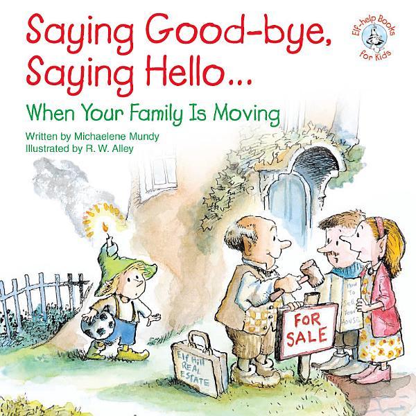 Download Saying Good bye  Saying Hello    Book