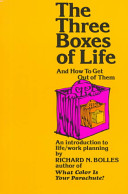 The Three Boxes of Life