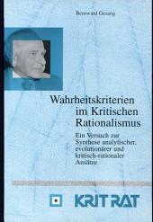 Wahrheitskriterien im kritischen Rationalismus: ein Versuch zur Synthese analytischer, evolutionärer und kritisch-rationaler Ansätze
