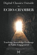 Digital Classics Outside the Echo-Chamber