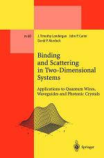 Binding and Scattering in Two-Dimensional Systems