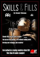 Skills & Fills Drum Book: Linear fills for all styles of music