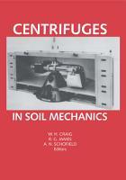 Centrifuges in Soil Mechanics PDF
