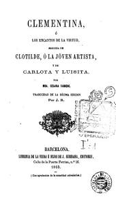 Clementina, ó, Los encantos de la virtud