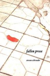 Fallen Prose