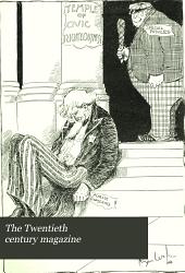 The Twentieth Century Magazine: Volume 1