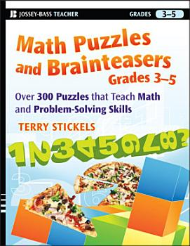 Math Puzzles and Brainteasers  Grades 3 5 PDF