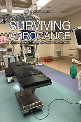 Surviving Arrogance PDF