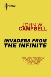 Invaders from the Infinite: Arcot, Wade and Morey, Book 3